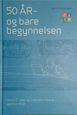 Arild Haraldsen, 50 r - og bare begynnelsen (Cappelen, 2004)