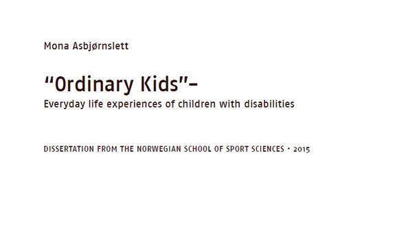 Ingressbilde til artikkel om Doktorgradsavhandlingen Ordinary kids- Everyday life experiences of children with disabilities