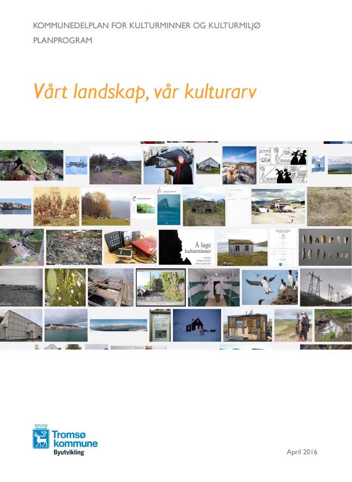 Planprogram_kulturminner og miljø.JPG
