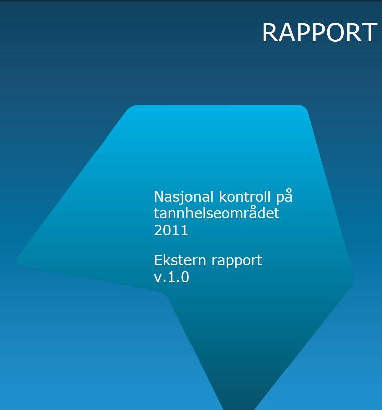 Rapport fra HELFO Nasjonal kontroll på tannhelseområdet 2011