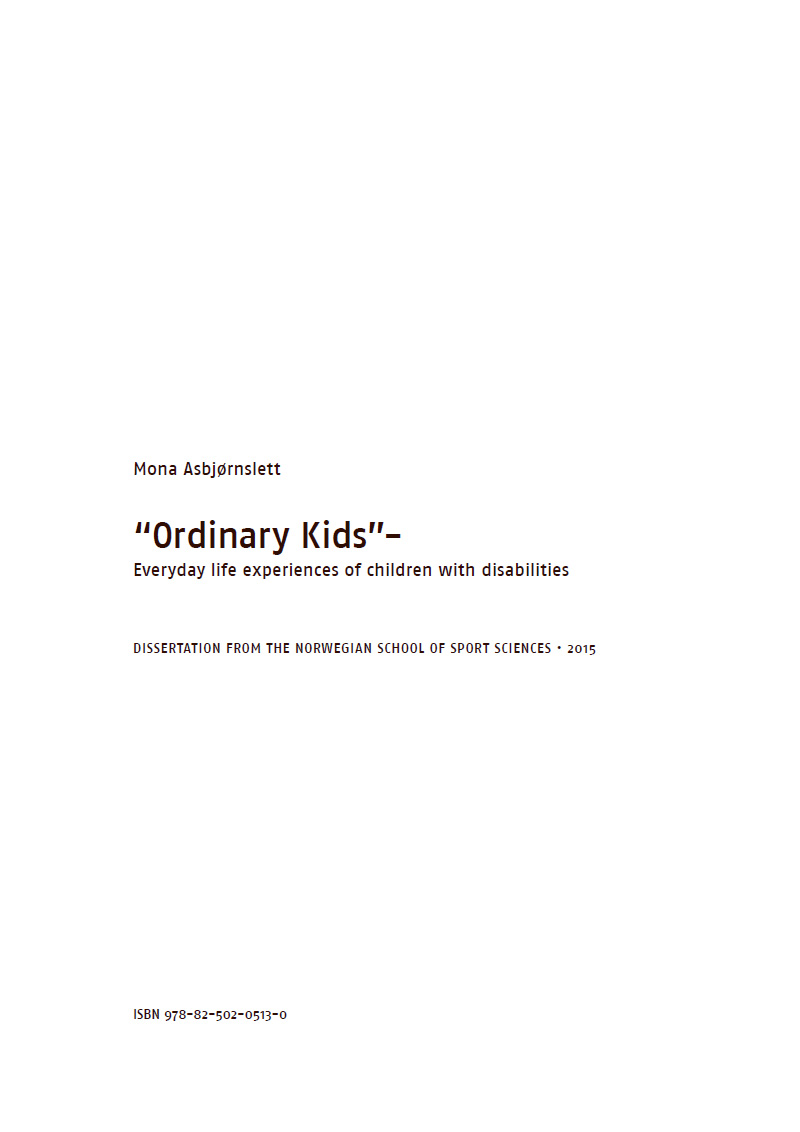 Bilde av omslaget til Doktorgradsavhandlingen Ordinary kids- Everyday life experiences of children with disabilities