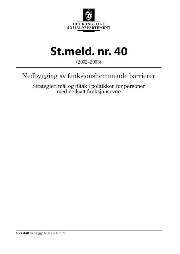 Omslagsbilde av Stortingsmelding nr. 40. Nedbygging av funksjonshemmende barrierer. Strategier, mål og tiltak i politikken for personer med nedsatt funksjonsevne
