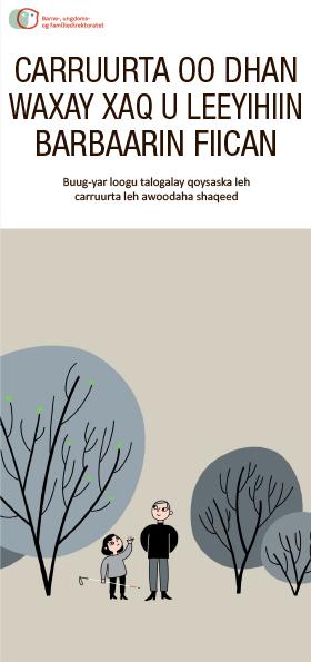 Omslagsbilde av brosjyren Alle barn har rett til en god oppvekst, Somali versjon