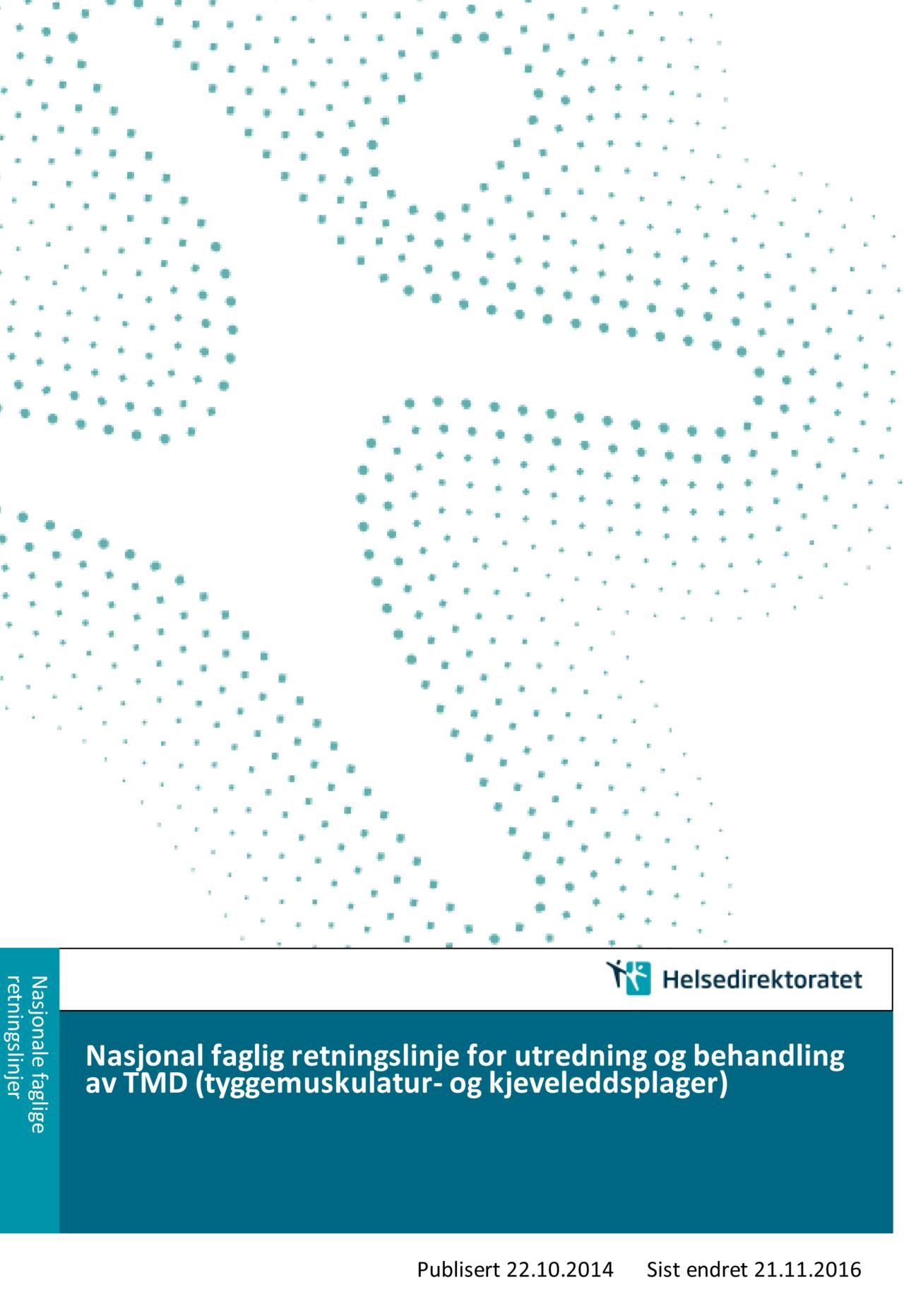 Nasjonale retningslinjer TMD 2016