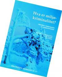 Boken «Hva er miljøkriminalitet?»