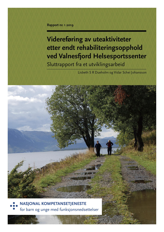 Omslagsbilde til rapport om uteaktivitet etter rehabilitering