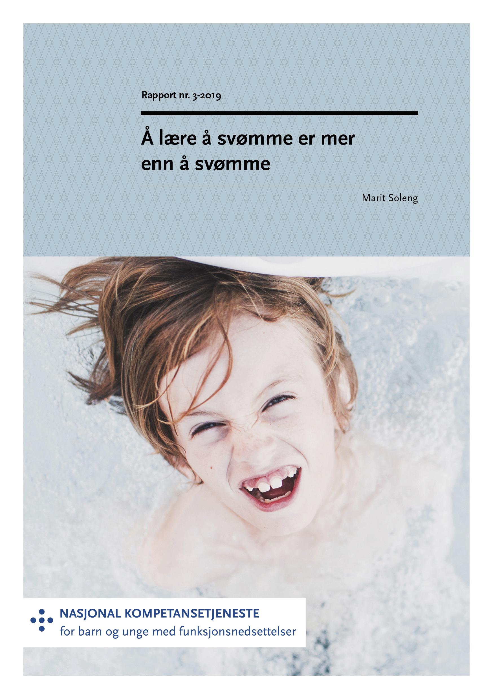 Omslagsbilde til rapporten Å lære å svømme er mer enn å svømme