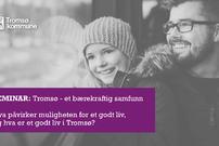Seminar Tromsø - et bærekraftig samfunn