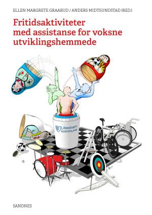 Omslagsbilde til fagbok om fritidsaktiviteter med assistanse for voksne utviklingshemmede