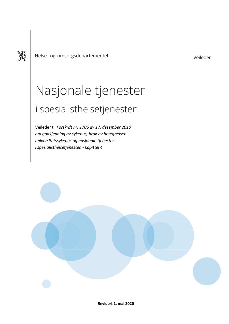 Omslag til veileder til Forskrift nr. 1706 av 17. desember 2010, Nasjonale tjenester i spesialisthelsetjenesten