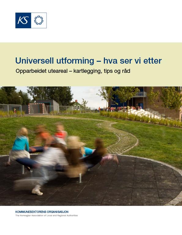 Hefte om universell utforming som heter «Universell utforming – hva ser vi etter uteområder»