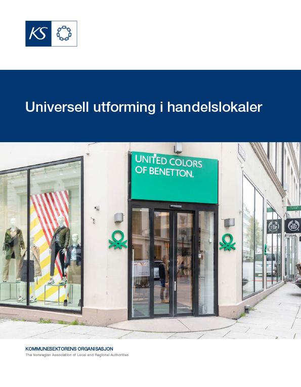Hefte om universell utforming som heter «Universell utforming i handelslokaler»