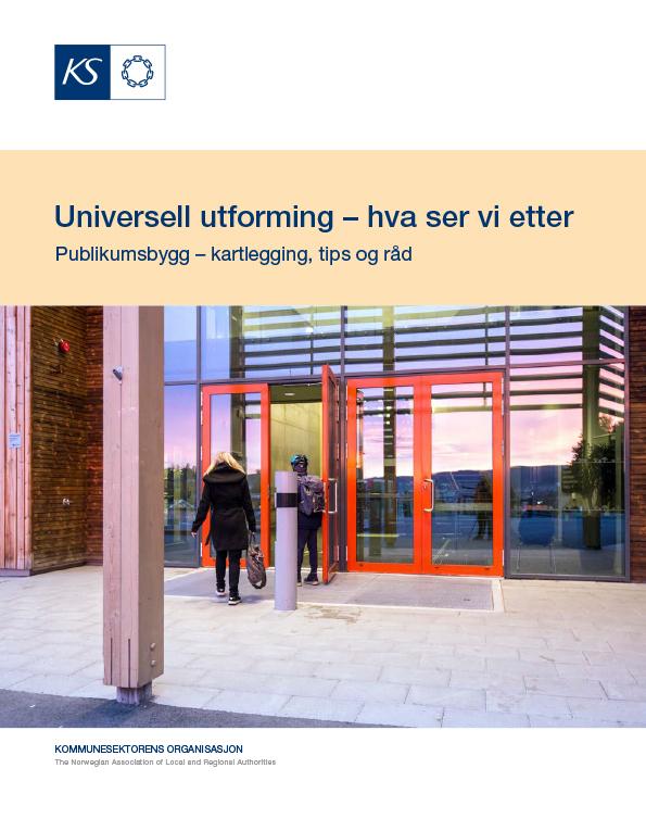 Hefte om universell utforming som heter «Universell utforming – hva ser vi etter Publikumsbygg»