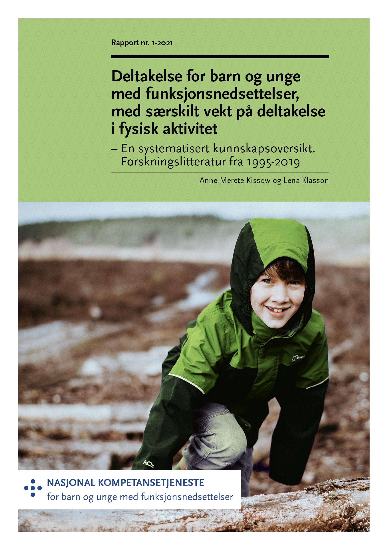 Omslagsbilde til rapport 1-2021. Bildet viser en ung gutt som klatrer over en trestamme.