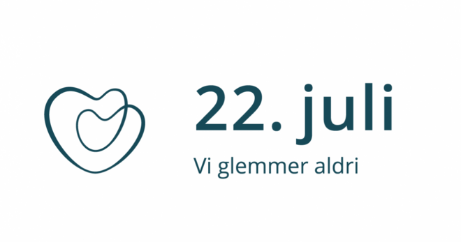 22. juli. Vi glemmer aldri